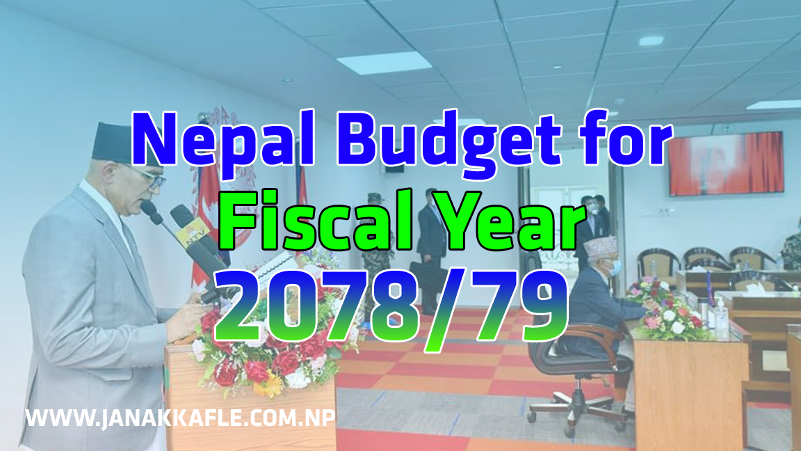 Nepal Budget for Fiscal Year 2078/79 (2021/22) . With Budget Speech